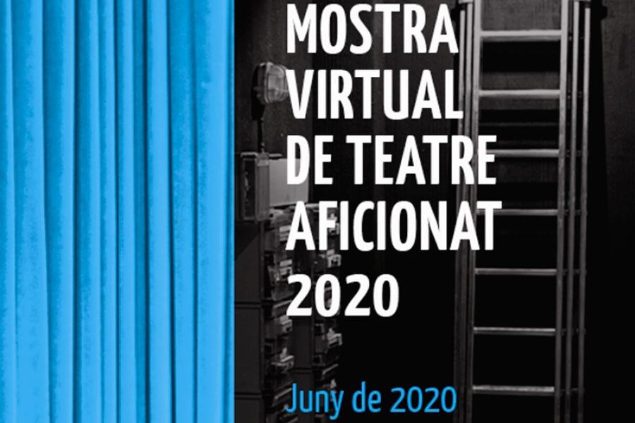 Mostra Virtual de Teatre Aficionat 2020